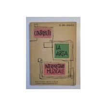 CONTRIBUTII LA ARTA INTERPRETARII MUZICALE de D. GH. DINICU1963