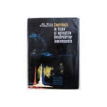 CONTRIBUTII LA FIZICA SI APLICATIILE DESCARCARILOR LUMINESCENTE de NICU CEAUSESCU , 1982