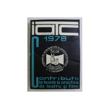 CONTRIBUTII LA TEORIA SI PRACTICA DE TEATRU SI FILM , 1978 *MINIMA UZURA A COPERTILOR