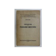 CONTRIBUTIUNI LA PSIHOLOGIA ONESTITATII de ZEVEDEI BARBU , 1940