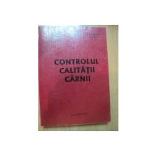 CONTROLUL CALITATII CARNII de NICOLETA CIOCARLIE , LAURENTIU TUDOR , CONSTANTIN CEAUSI  , Bucuresti 2002