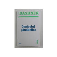 CONTROLUL GANDURILOR de JAMES DASHNER , 2016