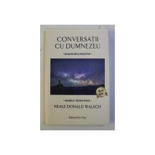 CONVERSATII CU DUMNEZEU - UN DIALOG NEOBISNUIT , VOLUMUL IV - TREZIREA SPECIEI de NEALE DONALD WALSCH , 2018
