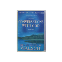 CONVERSATIONS WITH GOD , BOOK ONE by NEALE DONALD WALSCH , 1995