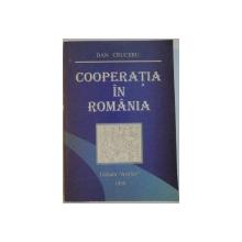COOPERATIA IN ROMANIA de DAN CRUCERU, 1998