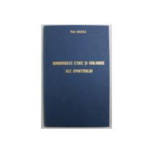 COORDONATE ETICE SI BIOLOGICE ALE SPORTIVULUI , GHID PENTRU EDUCATIA TINERILOR SPORTIVI de VLAD MARICA , 1982