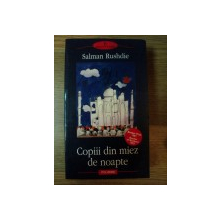 COPIII DIN MIEZ DE NOAPTE de SALMAN RUSHDIE , 2005