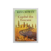 COPILUL DIN TOSCANA de RHYS BOWEN , 2020