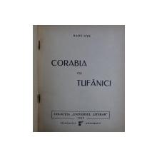CORABIA CU TUFANICI - versuri de RADU GYR , coperta si desenele interioare de VOINESCU ,  1939 , EDITIA I *