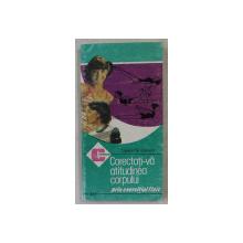 CORECTATI - VA ATITUDINEA CORPULUI PRIN EXERCITIUL FIZIC de GINETA STOENESCU , 1994