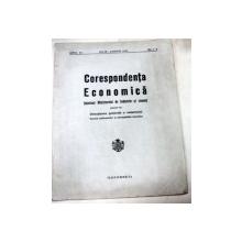 CORESPONDENTA ECONOMICA BULETINUL MINISTERULUI DE INDUSTRIE SI COMERT BUCURESTI IULIE-AUGUST 1929