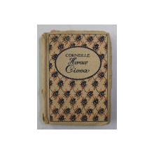 CORNEILLE - HORACE - CINNA , DEUX TRAGEDIES , 1932, CARTE DE MCII DIMENSIUNI *
