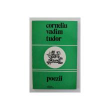CORNELIU VADIM TUDOR , POEZII , 1977 , CONTINE DEDICATIE CATRE STELIAN NEAGOE *