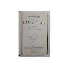 CORRESPONDANCE DE LAMARTINE par VALENTINE DE LAMARTINE  , TOME QUATRIEME  1839 - 1852  , APARUTA , 1882