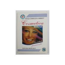 COSMETICA MODERNA - SECRETELE FRUMUSETII de OLIMPIA GAMULEA - LAMBERT , 2002