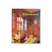 COULEURS  - ESPRIT DECO par MARIE - PIERRE DUBOIS PETROFF , 2006