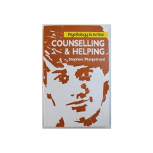 COUNSELLING & HELPING- PSYCHOLOGY IN ACTION  by STEPHEN  MURGATROYD , 1990