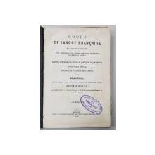COURS DE LANGUE FRANCAISE EN TROIS PARTIES par BERNARD KLENTZE , 1903