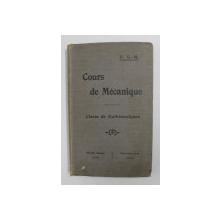 COURS DE MECANIQUE SUIVI D'UN RECUEIL DE PROBLEMES POUR LA CLASSE DE MATHEMATIQUES par F.G. - M. , 1912