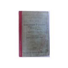 COURS PRIMAIRE DE GRAMMAIRE FRANCAISE   - COURS MOYEN CERTIFICAT D 'ETUDES par J. DUSSOUCHET , 1907