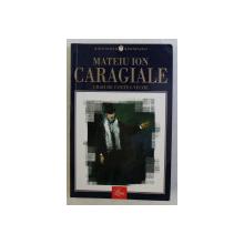 CRAII DE CURTEA - VECHE de MATEIU ION CARAGIALE , 2001
