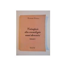 CRAMPEIE DIN CRONOLOGIA UNEI DEVENIRI de CONSTANTA CRISTESCU , VOL. I de CONSTANTA CRISTESCU, 2004