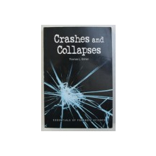 CRASHES AND COLLAPSES - ESSENTIALS OF FORENSIC SCIENCE by THOMAS L. BOHAN