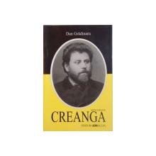 CREANGA, MONOGRAFIE de DAN GRADINARU, 2002