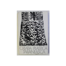 CREATIA PLASTICA TARANEASCA de PAUL PETRESCU, BUC. 1976