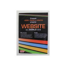 CREEAZA  USOR , RAPID SI GRATIS PROPRIUL WEBSITE CU JOOMLA ! 2.5 de CATALIN CONSTANTIN , 2012