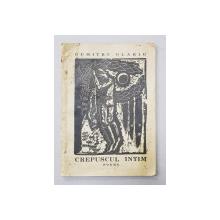 CREPUSCUL INTIM - poeme de DUMITRU OLARIU , gravuri de C. GROSU , 1943