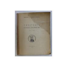 CRESTEREA COLECTIUNILOR PE ANUL 1937 - BIBLIOTECA ACADEMIEI ROMANE , 1942