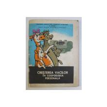 CRESTEREA VACILOR IN GOSPODARIA PERSONALA