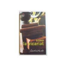CRIMA LA VICARIAT. SERIA MISS MARPLE de AGATHA CHRISTIE  2007