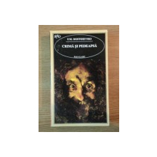 CRIMA SI PEDEAPSA de F.M. DOSTOIEVSKI, 1995