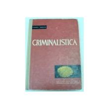 CRIMINALISTICA PARTEA I-CAMIL SUCIU