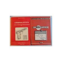 CRIMINALISTICA , STIINTA INVESTIGARII INFRACTIUNILOR , VOL I - II de EMILIAN STANCU , 1992