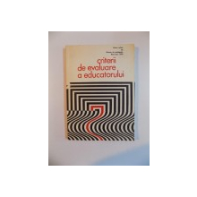 CRITERII DE EVALUARE A EDUCATORULUI , 1979