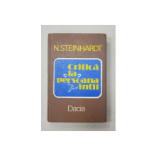 CRITICA LA PERSOANA INTII de N. STEINHARDT , 1983 , DEDICATIE  SI ERATA  *