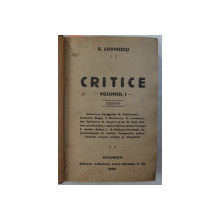 CRITICE de E. LOVINESCU , VOLUMELE  I  - III , COLEGAT DE TREI VOLUME ,  1920