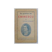 CU PRIVIRE LA - EMINESCU II de BARBU LAZAREANU