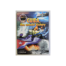 CUBA , THE UNTOLD HISTORY , 2005