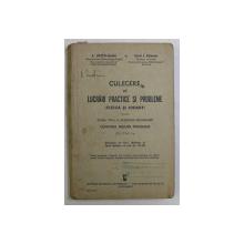 CULEGERE DE LUCRARI PRACTICE SI PROBLEME ( FIZICA SI CHIMIE ) PENTRU CLASA VIII - A A SCOLILOR SECUNDARE , EDITIA A I - A de E. OTETELISANU si IOAN I. ROMAN , 1935 *PREZINTA HALOURI DE APA