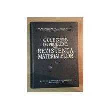 CULEGERE DE PROBLEME DIN REZISTENTA MATERIALELOR VOL . I  ED. IV -a de GH.BUZDUGAN , C. MITESCU , R. VOINEA , Bucuresti 1962