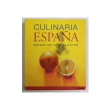 CULINARIA ESPANA , SPANISCHE SPEZIALITATEN von MICHAEL DITTER , 2008