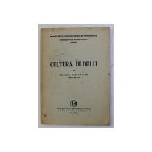 CULTURA DUDULUI de AURELIA SIMIONESCU , 1933