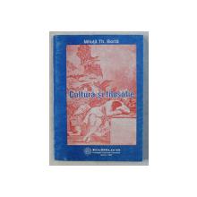 CULTURA SI FILOSOFIE de MILUTA TH . BORTA , 1998