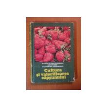 CULTURA SI VALORIFICAREA CAPSUNULUI de MARIA ELENA CEAUSESCU, RAUL VIERU, ALEXANDRU TEODORESCU  1982