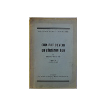 CUM POT DEVENI UN VANZATOR BUN de BRUNO BETCKE , 1941