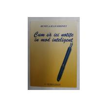 CUM SA IEI NOTITE IN MOD INTELIGENT de RENEE si JEAN SIMONET , 2000